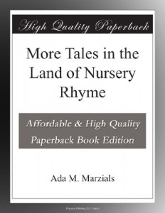 More Tales in the Land of Nursery Rhyme