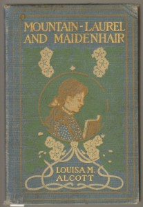 Mountain-laurel and maidenhair, (The children's friend series)