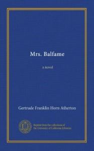 Mrs. Balfame: a novel