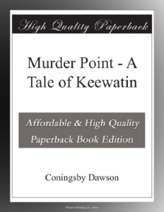 Murder Point – A Tale of Keewatin
