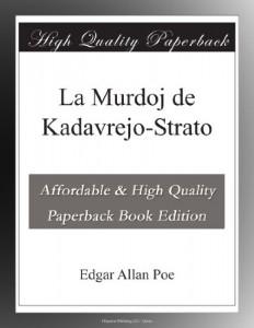 La Murdoj de Kadavrejo-Strato (Esperanto Edition)