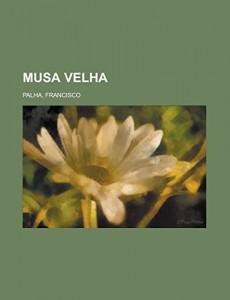Musa Velha (Portuguese Edition)
