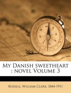 My Danish sweetheart: novel Volume 3