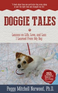 Doggie Tales: Lessons on Life, Love, and Loss I Learned From My Dog