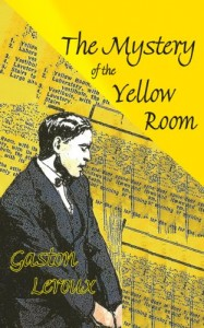 The Mystery of the Yellow Room (Dedalus European Classics)