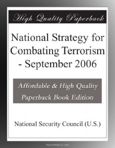National Strategy for Combating Terrorism – September 2006