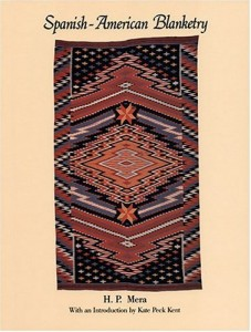 Spanish-American Blanketry: Its Relationship to Aboriginal Weaving in the Southwest