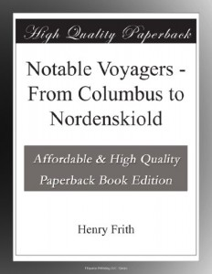 Notable Voyagers – From Columbus to Nordenskiold