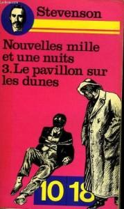 Les nouvelles mille et une nuits, tome 3 : Le pavillon sur les dunes