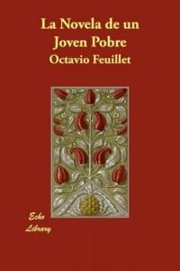 La Novela de Un Joven Pobre (French Edition)