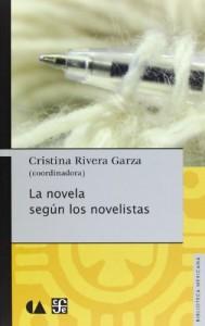 La novela según los novelistas (Biblioteca Mexicana) (Spanish Edition)