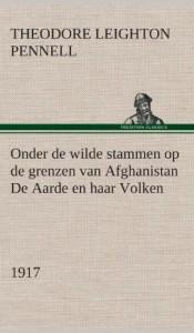 Onder de Wilde Stammen Op de Grenzen Van Afghanistan de Aarde En Haar Volken, 1917 (Dutch Edition)