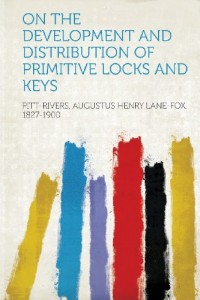 On the Development and Distribution of Primitive Locks and Keys