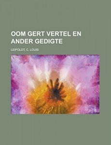 Oom Gert Vertel en Ander Gedigte (Afrikaans Edition)