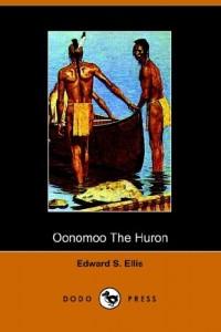 Oonomoo the Huron