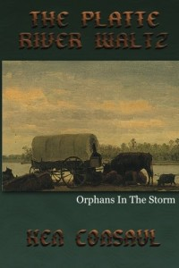 The Platte River Waltz, Orphans in the Storm