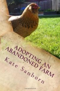 Adopting An Abandoned Farm