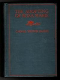 The Adopting of Rosa Marie (A Sequel to Dandelion Cottage)