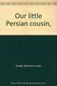 Our little Persian cousin,
