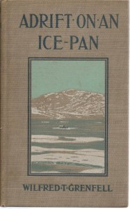 Adrift on an ice-pan, by Wilfred Thomason Grenfell … illustrated from photographs by Dr. Grenfell and others
