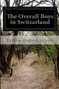 The Overall Boys in Switzerland