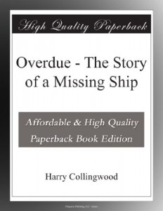 Overdue – The Story of a Missing Ship