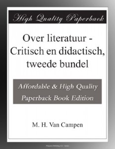 Over literatuur – Critisch en didactisch, tweede bundel (Dutch Edition)