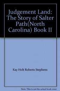 Judgement Land: The Story of Salter Path(North Carolina) Book II