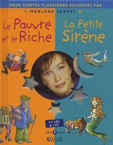 Le Pauvre ET Le Riche/LA Petite Sirene (Bk/CD) (French Edition)