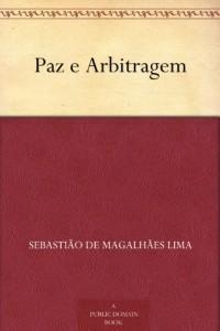 Paz e Arbitragem (Portuguese Edition)