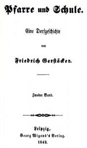 Pfarre und Schule. Zweiter Band: Eine Dorfgeschichte. (German Edition)