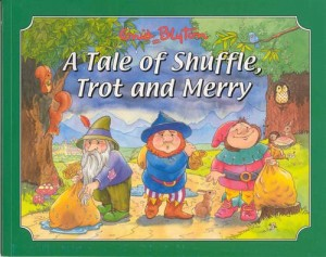 A Tale of Shuffle, Trot and Merry (Picture Story Books)