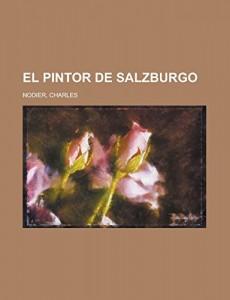 El pintor de Salzburgo (Spanish Edition)