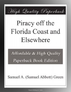 Piracy off the Florida Coast and Elsewhere