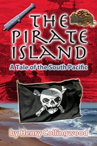 The Pirate Island: A Story of the South Pacific