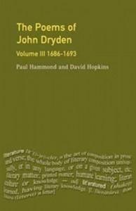The Poems of John Dryden, Volume III: 1686-1693