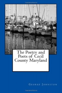 The Poetry and Poets of Cecil County Maryland