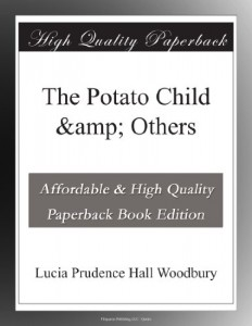 The Potato Child & Others