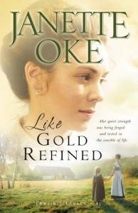 Like Gold Refined (A Prairie Legacy, Book 4) (Volume 4)