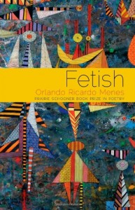 Fetish: Poems (Prairie Schooner Book Prize in Poetry)