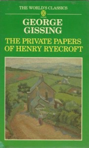 The Private Papers of Henry Ryecroft (Oxford World's Classics)