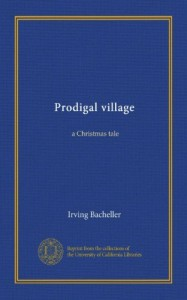 Prodigal village: a Christmas tale