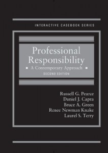 Professional Responsibility: A Contemporary Approach, 2d (Interactive Casebook Series) (English and English Edition)