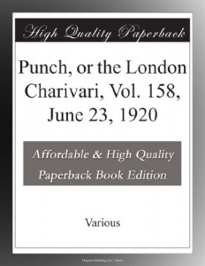 Punch, or the London Charivari, Vol. 158,  June 23, 1920