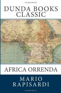 Africa Orrenda (Italian Edition)
