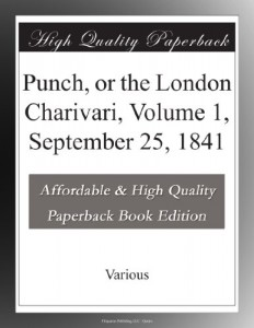 Punch, or the London Charivari, Volume 1, September 25, 1841