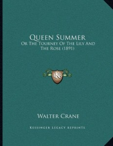 Queen Summer: Or The Tourney Of The Lily And The Rose (1891)