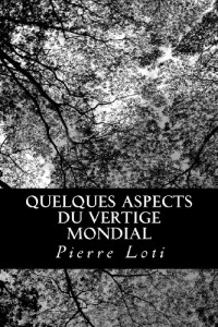 Quelques aspects du vertige mondial (French Edition)
