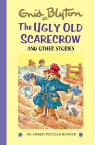 The Ugly Old Scarecrow: And Other Stories (Enid Blyton's Popular Rewards Series 3)