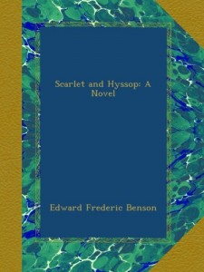 Scarlet and Hyssop: A Novel